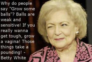 Betty White Survival Tools Daughters Parenting