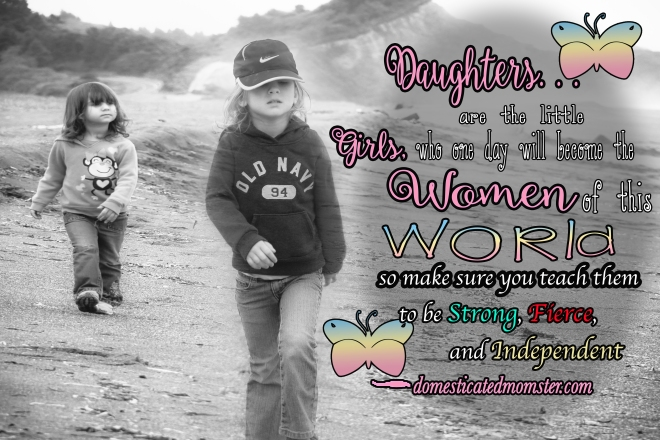 Favorite #Quotes Inspiration Daughters Strength
