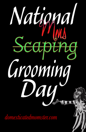 National Mens Grooming #manscaping