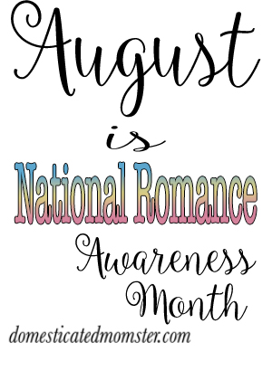 August National Romance Month Couples Marriage Realationships Love