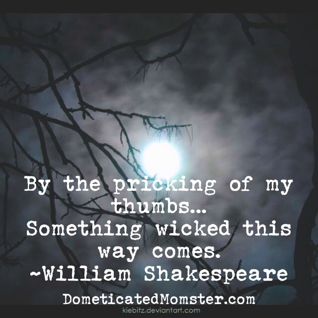 13 days of halloween, halloween, william shakespeare, quotes, halloween quotes, spooky,
