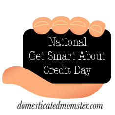 National Get Smart About Credit Day