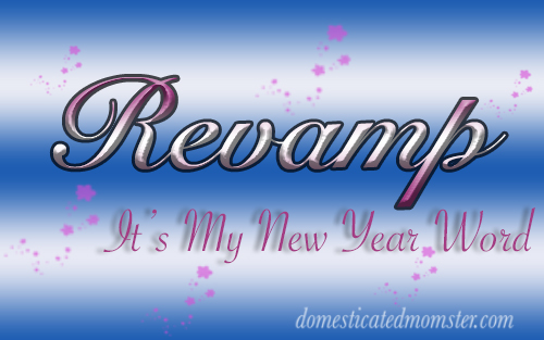 Revamp…It's My New Year Word