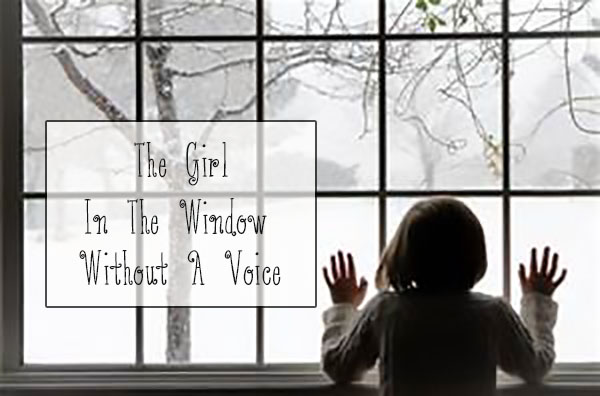 girl in window voice abuse neglect motherhood