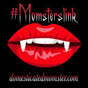 #momsterslink domesticated momsters linky blog hop link-up
