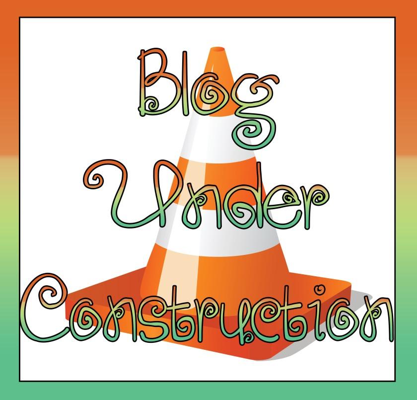 blogging construction break time off