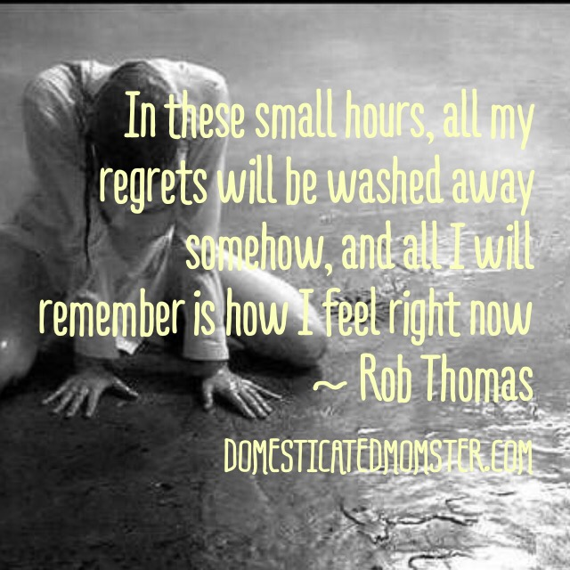 quotes inspiration rob thomas lyrics