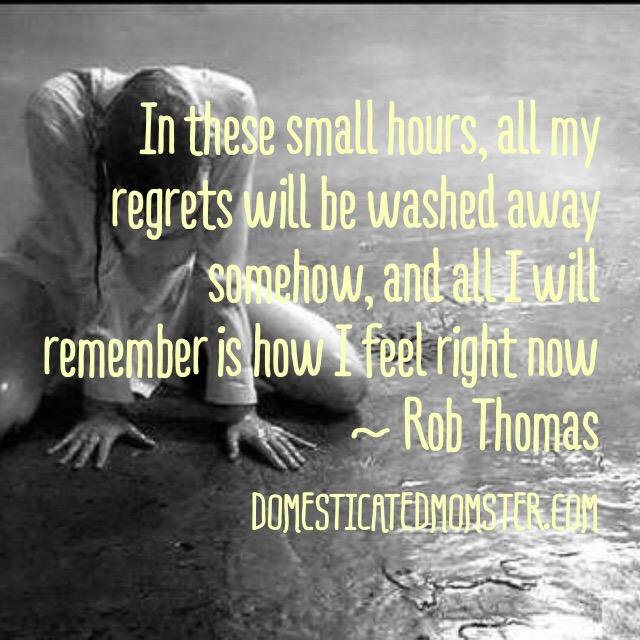 quotes inspiration rob thomas lyrics