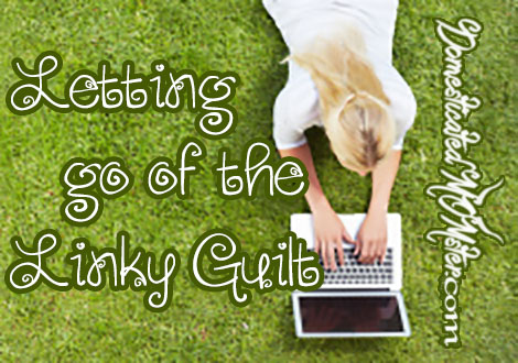 linky guilt blogging bloggers